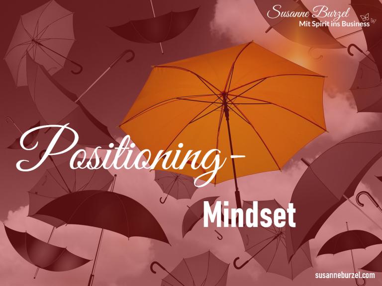 Positioning Mindset - Blogartikel von Susanne Burzel