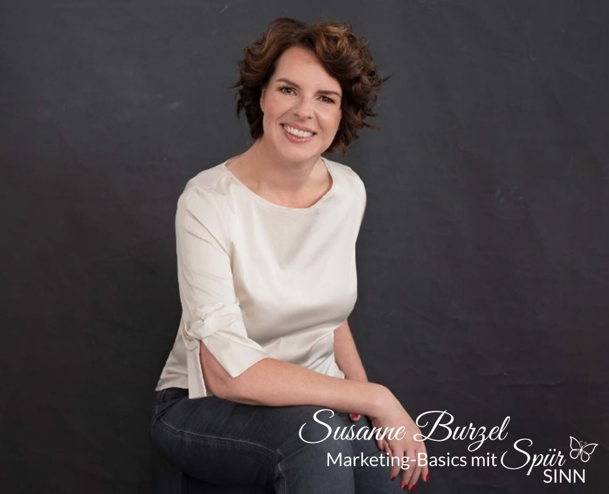 Susanne Burzel - Marketing-Basics mit SpürSinn