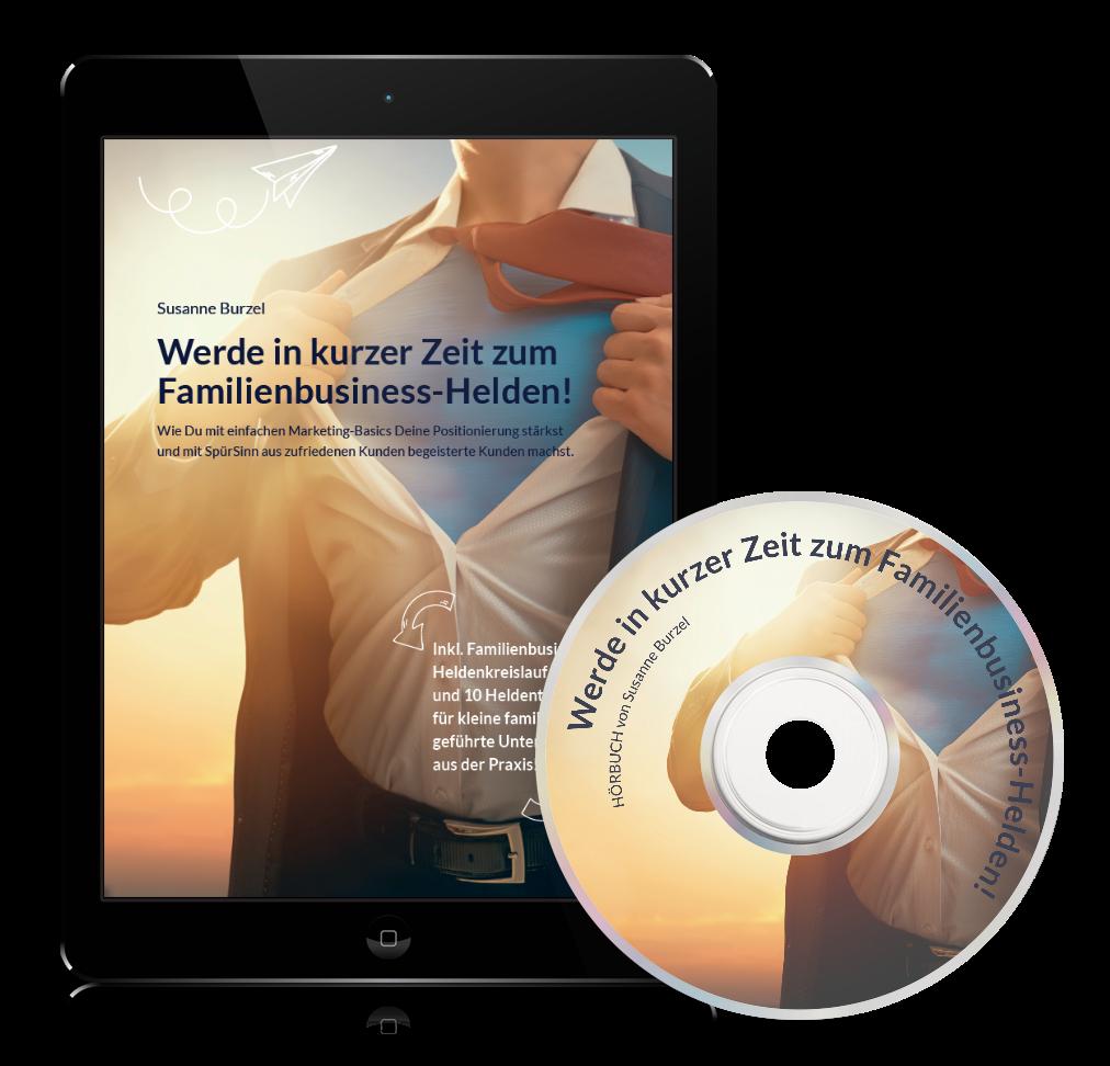 """Hörbuch und E-Book """"Werde in kurzer Zeit zum Familienbusiness-Helden"""""""