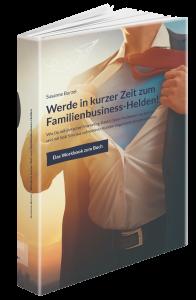 """Buch """"Werde in kurzer Zeit zum Familienbusiness-Helden"""""""